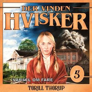 Varsel om fare (lydbok) av Torill Thorup