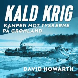Kald krig (lydbok) av David Howarth