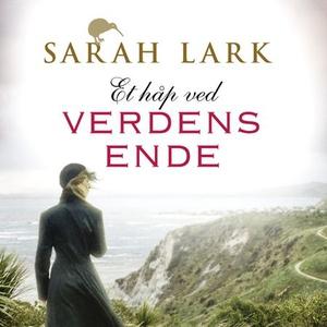 Et håp ved verdens ende (lydbok) av Sarah Lar