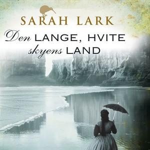 Den lange, hvite skyens land (lydbok) av Sara