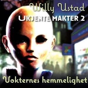 Vokternes hemmelighet (lydbok) av Willy Ustad