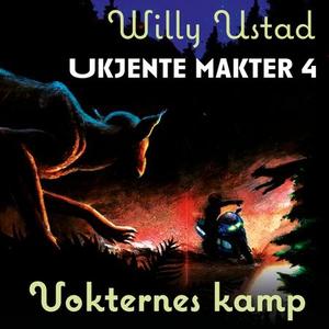 Vokternes kamp (lydbok) av Willy Ustad