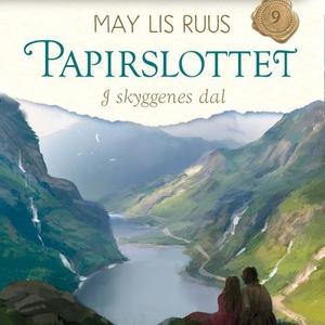 I skyggenes dal (lydbok) av May Lis Ruus