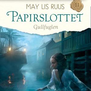 Gullfuglen (lydbok) av May Lis Ruus