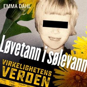 Løvetann i sølevann (lydbok) av Emma Dahl