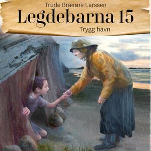 Trygg havn (lydbok) av Trude Brænne Larssen