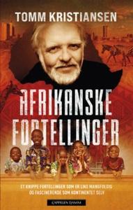 Afrikanske fortellinger (ebok) av Tomm Kristi