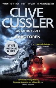 Sabotøren (ebok) av Clive Cussler, Justin Sco