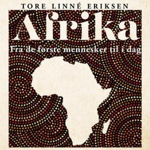 Afrika (lydbok) av Tore Linné Eriksen