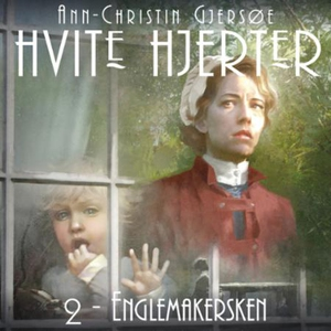 Englemakersken (lydbok) av Ann-Christin Gjers