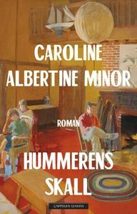 Hummerens skall (ebok) av Caroline Albertine