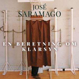 En beretning om klarsyn (lydbok) av José Sara