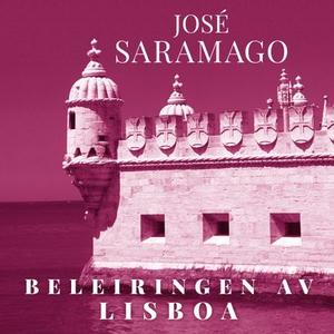 Beleiringen av Lisboa (lydbok) av José Sarama