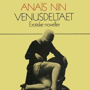 Venusdeltaet (lydbok) av Anaïs Nin