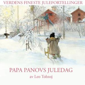 Papa Panovs juledag (lydbok) av L.N. Tolstoj