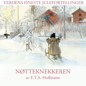 Nøtteknekkeren (lydbok) av E.T.A. Hoffmann, P