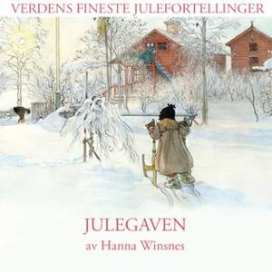 Julegaven (lydbok) av Hanna Winsnes