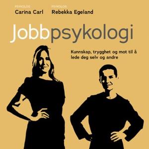 Jobbpsykologi (lydbok) av Carina Carl, Rebekk