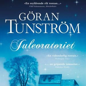 Juleoratoriet (lydbok) av Göran Tunström