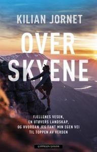 Over skyene (ebok) av Kilian Jornet