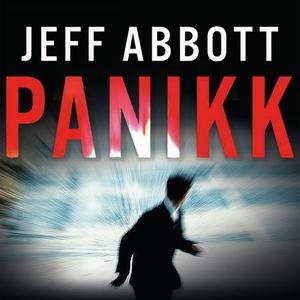 Panikk (lydbok) av Jeff Abbott