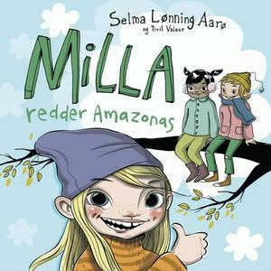 Milla redder Amazonas (lydbok) av Selma Lønni