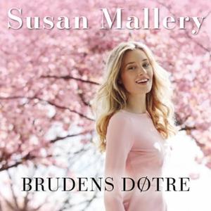 Brudens døtre (lydbok) av Susan Mallery