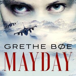 Mayday (lydbok) av Grethe Bøe