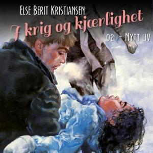 Nytt liv (lydbok) av Else Berit Kristiansen
