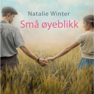 Små øyeblikk (lydbok) av Natalie Winter