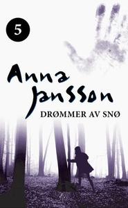 Drømmer av snø (ebok) av Anna Jansson