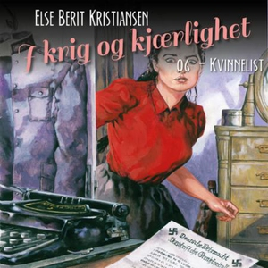Kvinnelist (lydbok) av Else Berit Kristiansen
