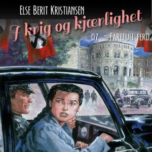Farefull ferd (lydbok) av Else Berit Kristian
