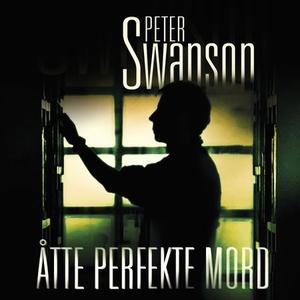 Åtte perfekte mord (lydbok) av Peter Swanson