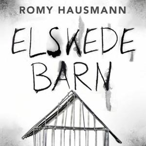 Elskede barn (lydbok) av Romy Hausmann