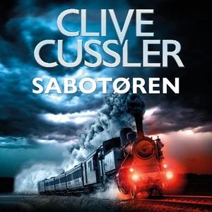Sabotøren (lydbok) av Clive Cussler, Justin S