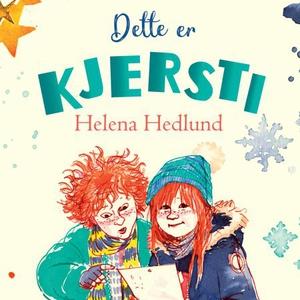 Dette er Kjersti (lydbok) av Helena Hedlund