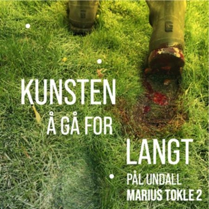 Kunsten å gå for langt (lydbok) av Pål Undall