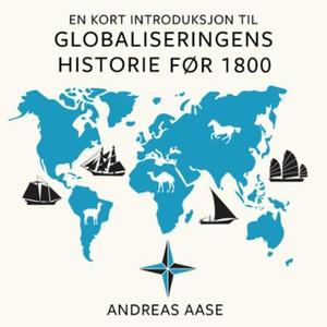 En kort introduksjon til globaliseringens his