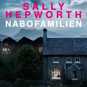 Nabofamilien (lydbok) av Sally Hepworth
