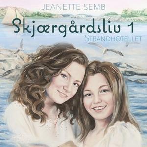Strandhotellet (lydbok) av Jeanette Semb