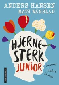 Hjernesterk junior (ebok) av Anders Hansen, M