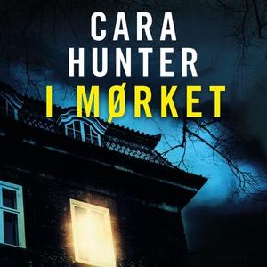 I mørket (lydbok) av Cara Hunter