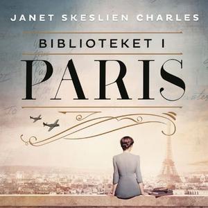 Biblioteket i Paris (lydbok) av Janet Skeslie