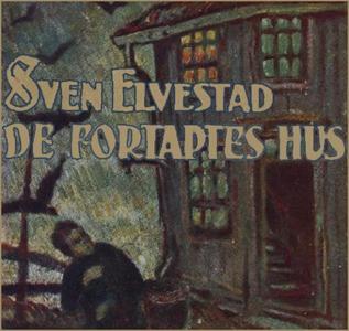De fortaptes hus (lydbok) av Sven Elvestad