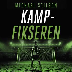 Kampfikseren (lydbok) av Michael Stilson