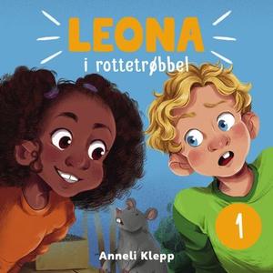 Leona i rottetrøbbel (lydbok) av Anneli Klepp