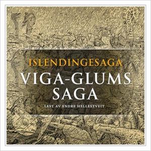 Viga-Glums saga (lydbok) av
