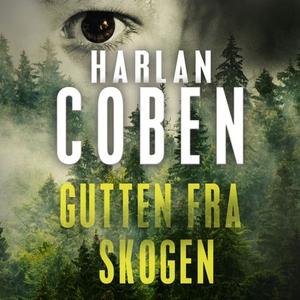 Gutten fra skogen (lydbok) av Harlan Coben