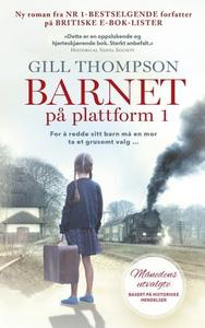 Barnet på plattform 1 (ebok) av Gill Thompson